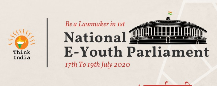 NATIONAL E-YOUTH PARLIAMENT BY THINK INDIA : REGISTRATIONSOPEN