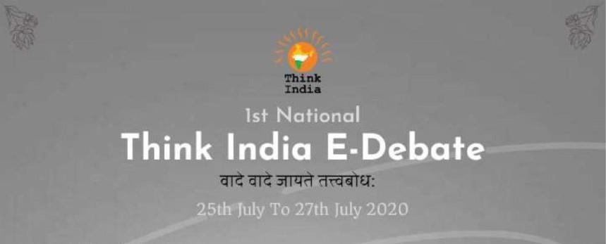 1ST NATIONAL THINK INDIA E-DEBATE – REGISTERNOW!!