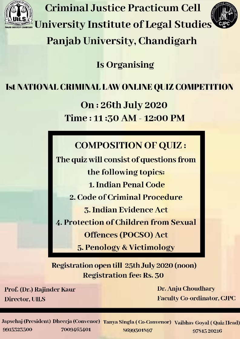 1st NATIONAL CRIMINAL LAW ONLINE QUIZ COMPETITION BY CRIMINAL JUSTICE PRACTICUM CELL & UNIVERSITY INSTITUTE OF LEGAL STUDIES, PANJAB UNIVERSITY, CHANDIGARH – REGISTER BY 25TH JULY