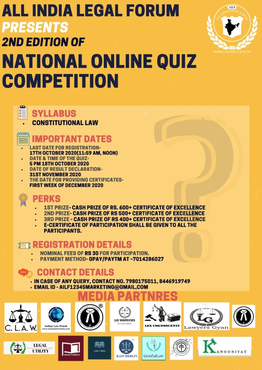 ALL INDIA LEGAL FORUM PRESENTS 2ND EDITION – NATIONAL ONLINE QUIZ COMPETITION – REGISTER BY 17THOCTOBER