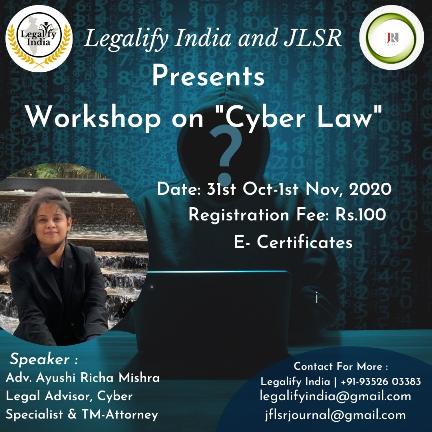 LEGALIFY AND JSLR PRESENTS 2 DAYS WORKSHOP ON CYBER LAW – REGISTER BEFORE 31STOCTOBER