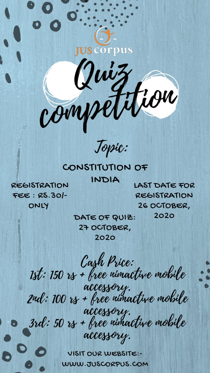 3RD JUS CORPUS NATIONAL QUIZ COMPETITION – REGISTER BY 26THOCTOBER