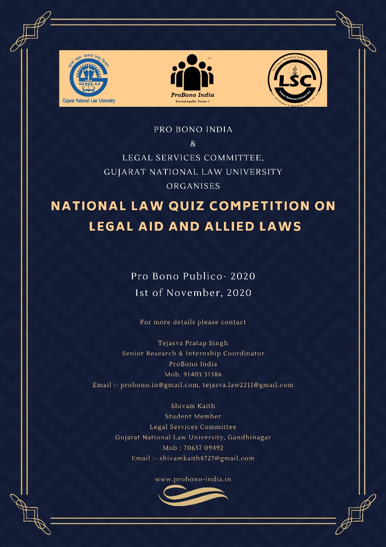 ProBono India and Legal Services Committee, Gujarat National Law University, Gandhinagar, Presents National Law Quiz Competition on Legal Aid and Allied Laws – Pro Bono Publico – 2020 – Register by 20thOctober
