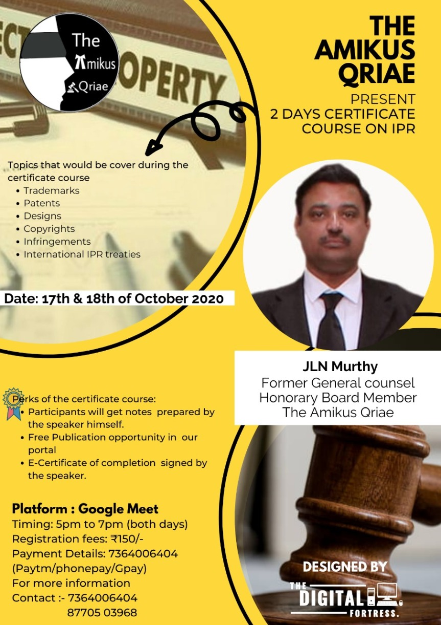 THE AMIKUS QRIAE Presents 2 days certificate course on IPR (Intellectual Property Rights) – Register before 17thOctober