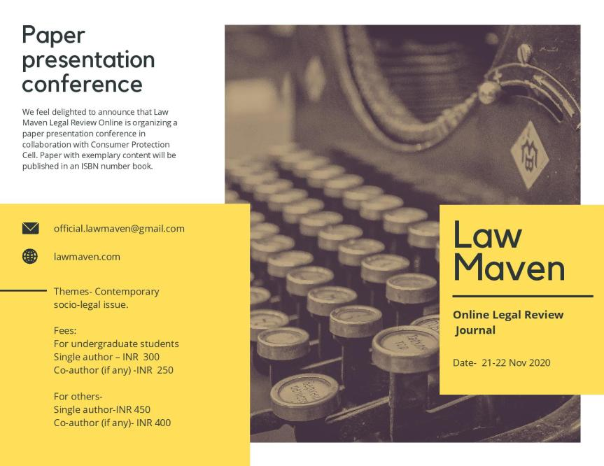 Law Maven Legal Review Online & Consumer Protection Cell Presents a paper presentation conference – Register Before 21 Nov