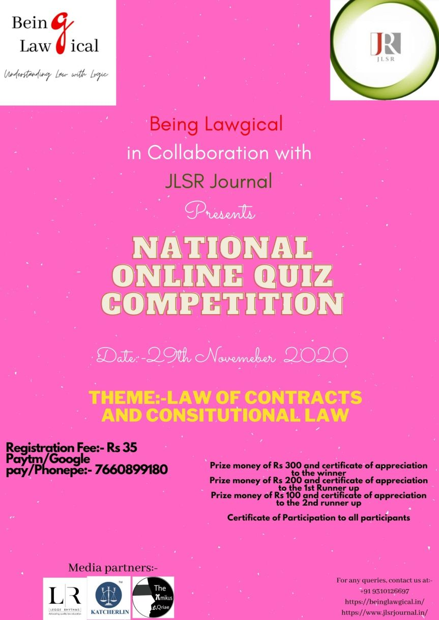 "ONLINE QUIZ COMPETITION ON ""CONSTITUTIONAL LAW & LAW OF CONTRACTS"" BY BEING LAWGICAL & JLSR JOURNAL [FEE : 35/- ONLY] : REGISTER NOW!!!"
