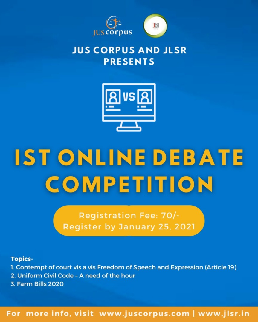 1ST NATIONAL ONLINE DEBATE COMPETITION BY JUS CORPUS & JLSR [FEE : 70/-] : REGISTER NOW!!!