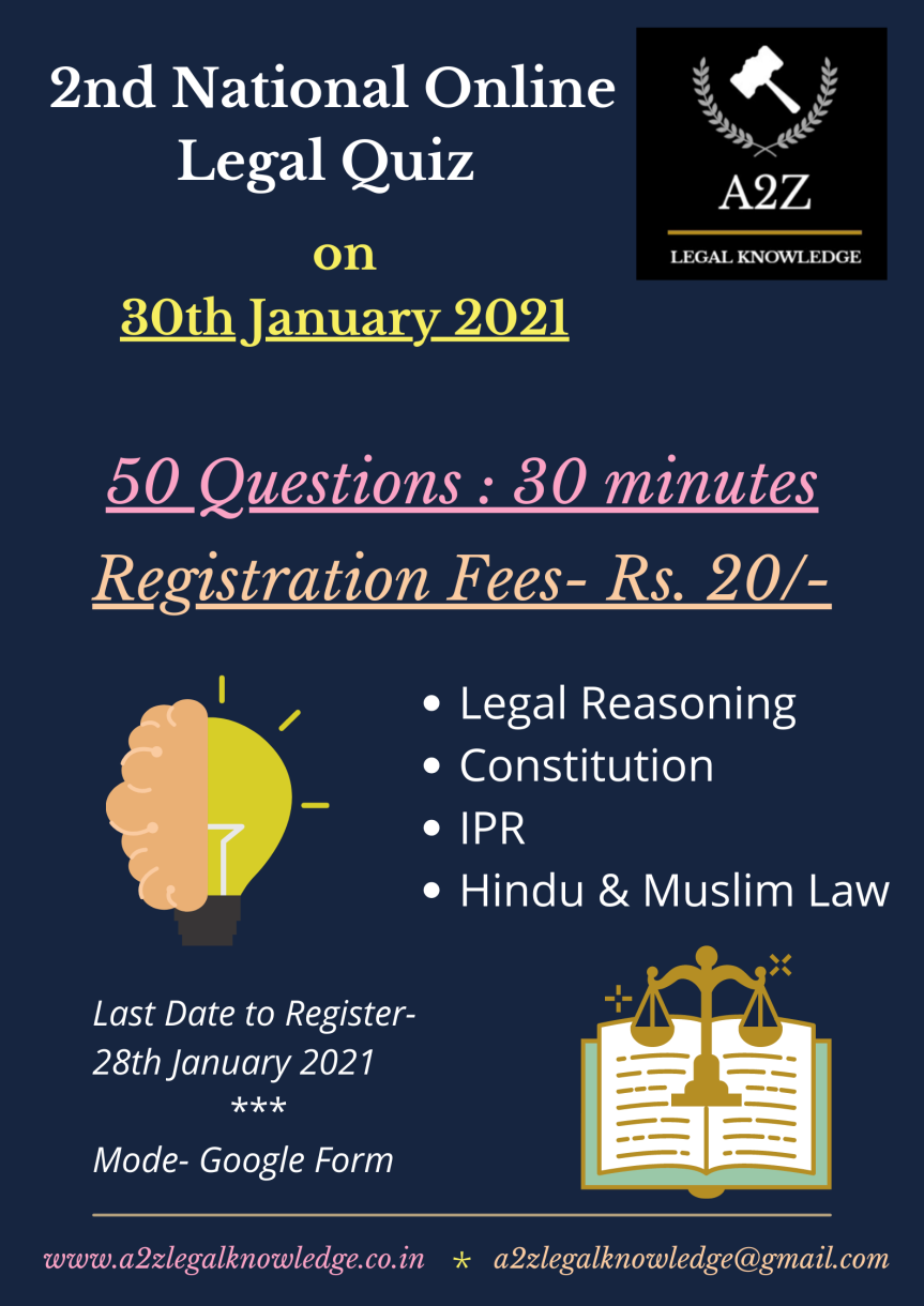 2nd National Online Legal Quiz (Legal Reasoning, Constitution, IPR, Hindu & Muslim Law) by A2Z Legal Knowledge – Register by 28th Jan