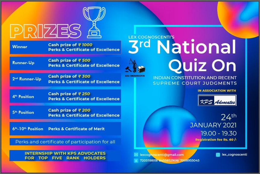 3RD LEX COGNOSCENTI NATIONAL ONLINE QUIZ COMPETITION ON CONSTITUTION AND RECENT SUPREME COURT JUDGMENTS IN COLLABORATION WITH KPS ADVOCATES – REGISTER BY 23RD JAN