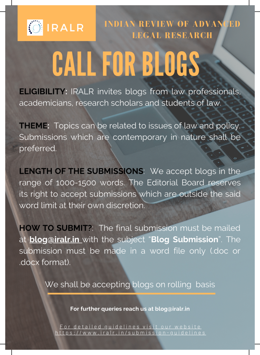 Call for Blogs – Indian Review of Advanced Legal Research (IRALR) – Submission on RollingBasis